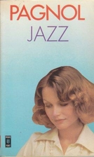 Jazz by Marcel Pagnol