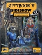 Citybook V: Sideshow by Paul Jaquays