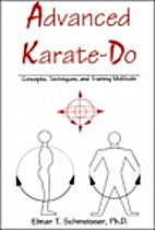 Advanced Karate-Do: Concepts, Techniques,…
