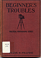 Beginners' Troubles (Practical Photography,…