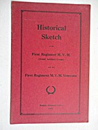 Historical Sketch of the First Regiment,…