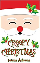 Creepy Christmas by Jaimie Admans