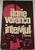 Interviul ; Unsprezece povestiri: Ilarie…