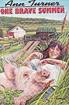 One Brave Summer by Ann Warren Turner