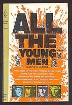 All the Young Men by Marvin H. Albert