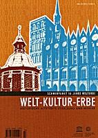 Welt-Kultur-Erbe. Historische Altstädte…