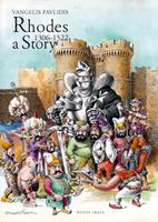 Rhodes 1306-1522 a Story by Vangelis…