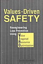 Values-driven safety : reengineering loss…