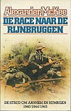 De race naar Rijnbruggen de strijd om Arnhem…