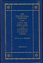 1909 Centennial History of the City of…