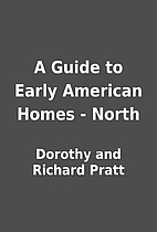A Guide to Early American Homes - North by…