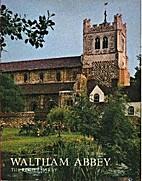Waltham Abbey by The Rev H R Darby