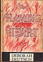 The Flaming Heart by Deborah Deutsch