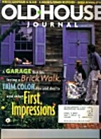 The Old-House Journal. Vol. XXVI No. 4…