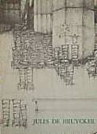 Jules de Bruycker : schilderijen,…