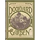Dooryard garden; Tim & Jennifer's…
