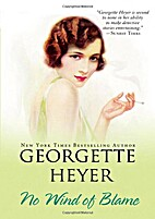 No wind of blame by Georgette Heyer