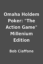 Omaha Holdem Poker: The Action Game…