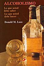 Alcoholismo by Donald M. Laz