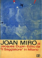 Joan Miró by Jacques Dupin