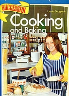 Successful Cooking and Baking by Ursula…