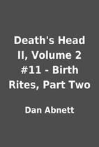 Death's Head II, Volume 2 #11 - Birth Rites,…