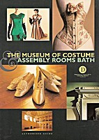 the museum of costumes assembly rooms bath