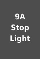 9A Stop Light