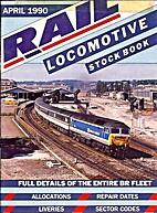April 1990 Rail Locomotive Stock Book by Ian…