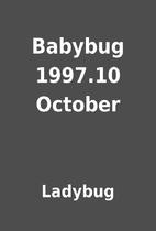 Babybug 1997.10 October by Ladybug