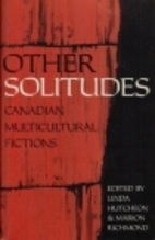 Other Solitudes: Multicultural Fiction and…