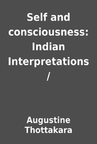 Self and consciousness: Indian…