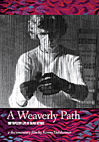 A Weaverly Path: The Tapestry Life of Silvia…