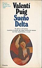 Somni Delta by Valentí Puig