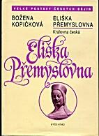 Eliška Přemyslovna : královna…