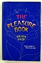 The Pleasure Book by Julius Fast