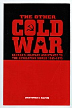 The other cold war : Canada's military…