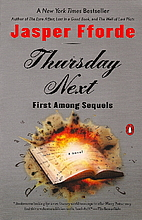 Thursday Next: First Among Sequels by Jasper…