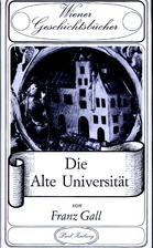 Die Alte Universität by Franz Gall