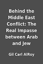 Behind the Middle East Conflict: The Real…