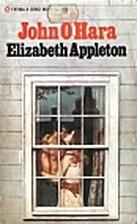 Elizabeth Appleton by John O'Hara