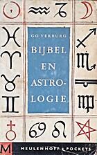 Bijbel en astrologie by Go Verburg