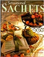 Sensational Sachets: Sewing Scented…