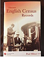 Discover English Census Records by Paul…