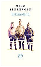 Eskimoland by Nikolaas Tinbergen