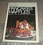 Pancakes & waffles; the fine art of pancake,…
