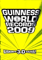 Guinness World Records 2009 by Craig Glenday