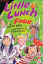 Little lunch Four by Danny Katz