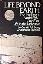 Life Beyond Earth by Gerald Feinberg