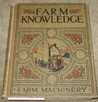 Farm Knowledge: Volume 3 - Farm Implements…